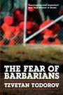 Fear of Barbarians - Beyond the Clash of Civilizations