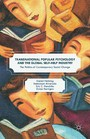 Transnational Popular Psychology and the Global Self-Help Industry - The Politics of Contemporary Social Change