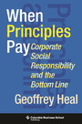 When Principles Pay - Corporate Social Responsibility and the Bottom Line