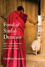 Food of Sinful Demons - Meat, Vegetarianism, and the Limits of Buddhism in Tibet