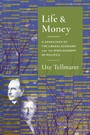 Life and Money - The Genealogy of the Liberal Economy and the Displacement of Politics