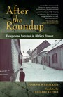 After the Roundup - Escape and Survival in Hitler's France