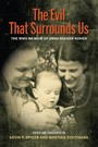 Evil That Surrounds Us - The WWII Memoir of Erna Becker-Kohen