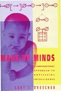 Made-Up Minds - A Constructivist Approach to Artificial Intelligence