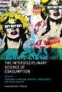 Interdisciplinary Science of Consumption