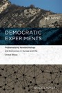 Democratic Experiments - Problematizing Nanotechnology and Democracy in Europe and the United States