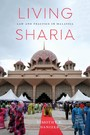 Living Sharia - Law and Practice in Malaysia