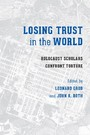 Losing Trust in the World - Holocaust Scholars Confront Torture