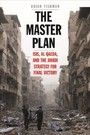 Master Plan - ISIS, al-Qaeda, and the Jihadi Strategy for Final Victory