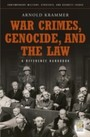 War Crimes, Genocide, and the Law - A Guide to the Issues
