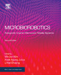 Microbiorobotics - Biologically Inspired Microscale Robotic Systems