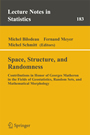 Space, Structure and Randomness - Contributions in Honor of Georges Matheron in the Fields of Geostatistics, Random Sets and Mathematical Morphology