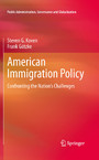 American Immigration Policy - Confronting the Nation's Challenges