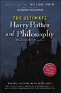The Ultimate Harry Potter and Philosophy - Hogwarts for Muggles