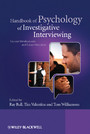 Handbook of Psychology of Investigative Interviewing - Current Developments and Future Directions