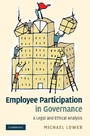 Employee Participation in Governance - A Legal and Ethical Analysis