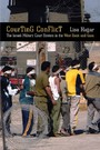 Courting Conflict - The Israeli Military Court System in the West Bank and Gaza