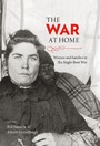 War at Home - Women and families in the Anglo-Boer War