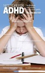 New hope for ADHD in children and adults - A practical guide