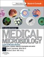 Medical Microbiology - A Guide to Microbial Infections: Pathogenesis, Immunity, Laboratory Diagnosis and Control. With STUDENT CONSULT Online Access