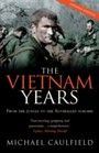 Vietnam Years - From the jungle to the Australian suburbs