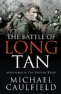 Battle of Long Tan - As featured in The Vietnam Years