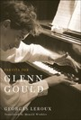 Partita for Glenn Gould - An Inquiry into the Nature of Genius