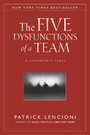 The Five Dysfunctions of a Team - A Leadership Fable