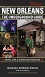 New Orleans - The Underground Guide