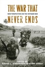 War That Never Ends - New Perspectives on the Vietnam War