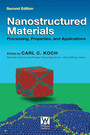 Nanostructured Materials - Processing, Properties and Applications