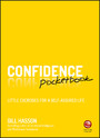 Confidence Pocketbook - Little Exercises for a Self-Assured Life