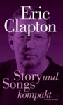Story und Songs - Eric Clapton