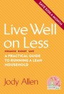 Live well on less - A Practical Guide to Running a Lean Household