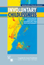 Involuntary Childlessness - Psychological Assessment, Counseling, and Psychotherapy
