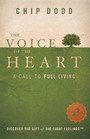 The Voice of the Heart - A Call to Full Living