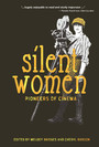 Silent Women - Pioneers of Cinema