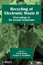 Recycling of Electronic Waste II - Proceedings of the Second Symposium