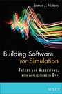 Building Software for Simulation - Theory and Algorithms, with Applications in C++