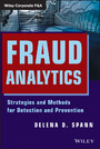 Fraud Analytics - Strategies and Methods for Detection and Prevention