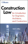 Construction Law - An Introduction for Engineers, Architects, and Contractors