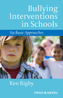 Bullying Interventions in Schools - Six Basic Approaches
