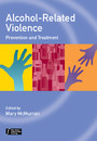 Alcohol-Related Violence - Prevention and Treatment