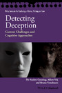 Detecting Deception - Current Challenges and Cognitive Approaches