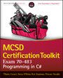 MCSD Certification Toolkit (Exam 70-483) - Programming in C#