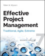 Effective Project Management - Traditional, Agile, Extreme
