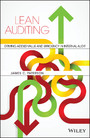 Lean Auditing - Driving Added Value and Efficiency in Internal Audit