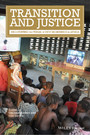 Transition and Justice - Negotiating the Terms of New Beginnings in Africa