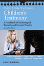 Children's Testimony - A Handbook of Psychological Research and Forensic Practice