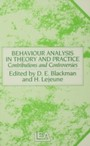 Behaviour Analysis in Theory and Practice - Contributions and Controversies
